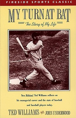My Turn at Bat by Ted Williams