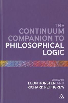 The Continuum Companion to Philosophical Logic