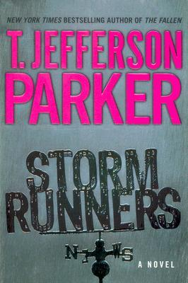 Storm Runners by T. Jefferson Parker