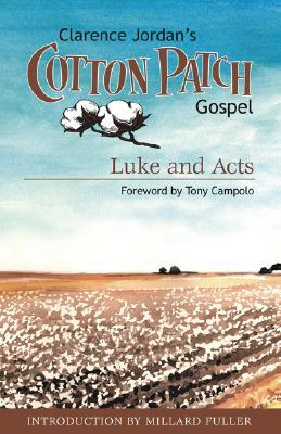 Clarence Jordan's Cotton Patch Gospel by Clarence Jordan