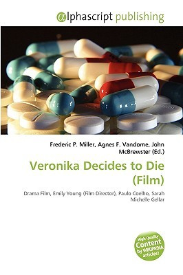 Veronika Decides to Die by Frederic P. Miller