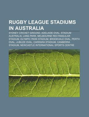 Rugby League Stadiums in Australia: Sydney Cricket Ground, Adelaide Oval, Stadium Australia, Lang Park, Melbourne Rectangular Stadium
