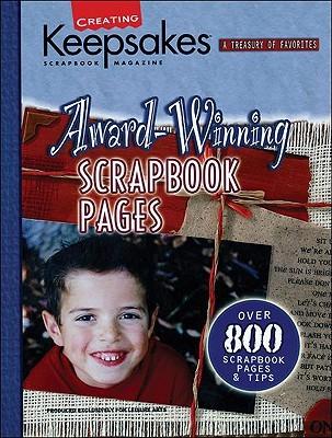 Award-Winning Scrapbook Pages (Creating Keepsakes) (Creating Keepsakes)