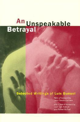 An Unspeakable Betrayal: Selected Writings