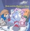 Drain and the Mystery of Sleep