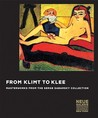 From Klimt to Klee: Masterworks from the Serge Sabarsky Collection