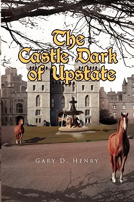 The Castle Dark of Upstate
