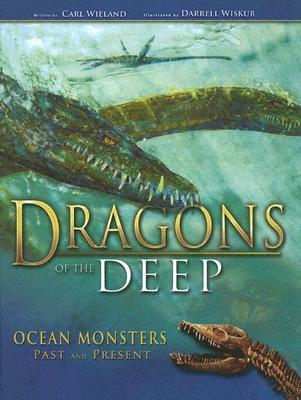 Dragons of the Deep by Carl Wieland