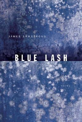 Blue Lash: Poems