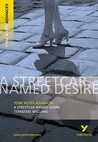 """York Notes on Tennessee Williams' """"Streetcar Named Desire"""" (York Notes Advanced)"""