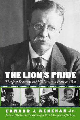 the-lion-s-pride-theodore-roosevelt-and-his-family-in-peace-and-war
