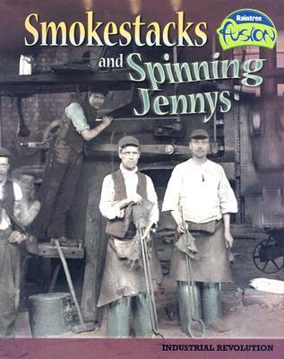 Smokestacks and Spinning Jennys: Industrial Revolution 978-1410924247 por Sean Stewart Price DJVU EPUB