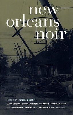 New Orleans Noir by Julie Smith