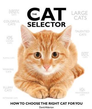The Cat Selector by David Alderton