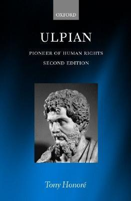 Ulpian: Pioneer of Human Rights