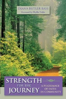 Strength for the Journey by Diana Butler Bass