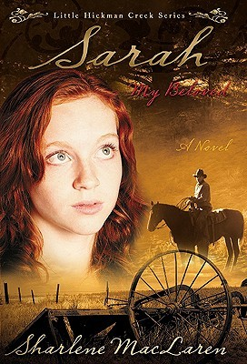 Sarah My Beloved (Little Hickman Creek #2)
