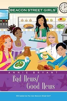 Bad News/Good News by Annie Bryant