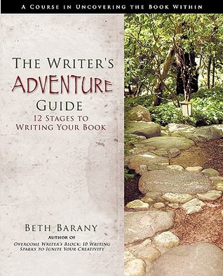 The Writers Adventure Guide: 12 Stages to Writing Your Book