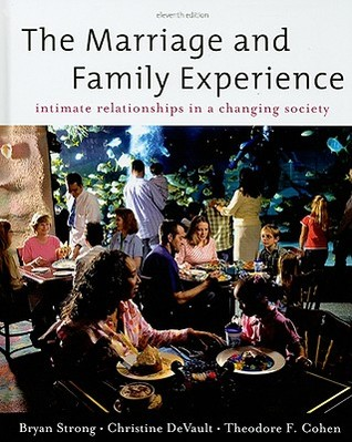 The Marriage and Family Experience: Intimate Relationship in a Changing Society