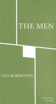 The Men by Lisa Robertson