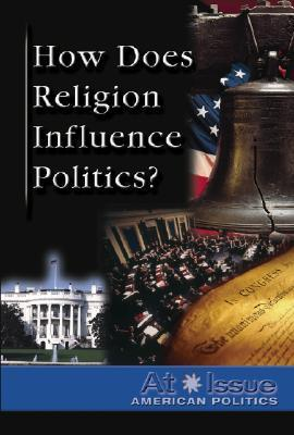 How Does Religion Influence Politics?