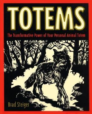 Totems by Brad Steiger