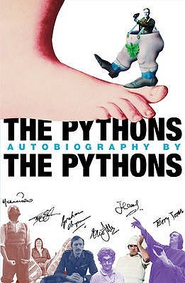 The Pythons Autobiography By The Pythons by Michael Palin