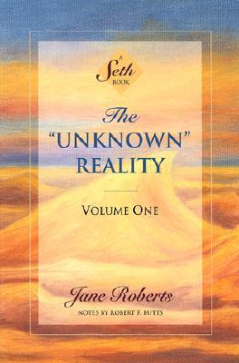 the-unknown-reality-vol-1-a-seth-book