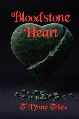 Bloodstone Heart by T. Lynne Tolles
