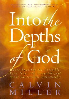 into-the-depths-of-god-where-eyes-see-the-invisible-ears-hear-the-inaudible-and-minds-conceive-the-inconceivable