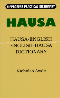 Hausa-English/English-Hausa Practical Dictionary
