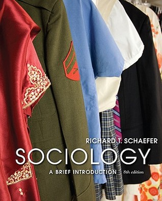 Sociology a brief introduction by richard t schaefer sociology a brief introduction other editions fandeluxe Image collections