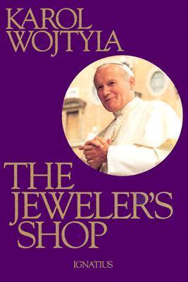 The Jeweler's Shop by John Paul II