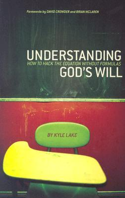 Understanding God's Will: How to Hack the Equation Without Formulas