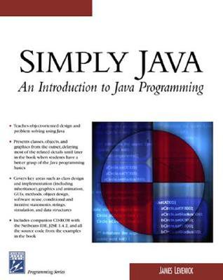Simply Java: An Introduction to Java Programming [With CDROM]