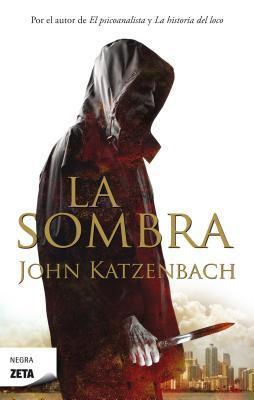 La sombra by John Katzenbach