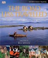 The Road Less Travelled: 1,000 Amazing Places off the Tourist Trail