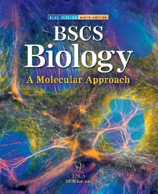 BSCS Biology: A Molecular Approach, Student Edition by