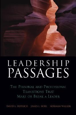 Leadership Passages: The Personal and Professional...