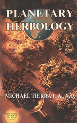 Planetary Herbology: An Integration of Western Herbs into the Traditional Chinese and Ayurvedic Systems