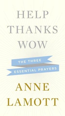 Help thanks wow: the three essential prayers