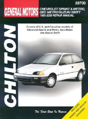 Chevrolet Sprint & Metro, Geo Metro, & Suzuki Swift 1985 2000