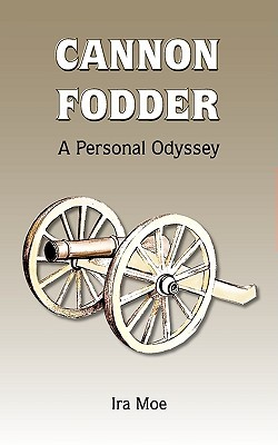 Cannon Fodder: A Personal Odyssey