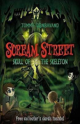 Skull of the Skeleton (Scream Street, #5)