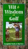 Wit and Wisdom of Golf