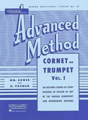 Rubank Advanced Method: Cornet or Trumpet, Vol. I