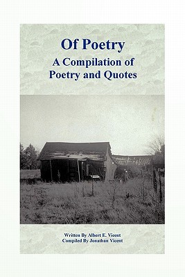 Of Poetry a Compilation of Poetry and Quotes