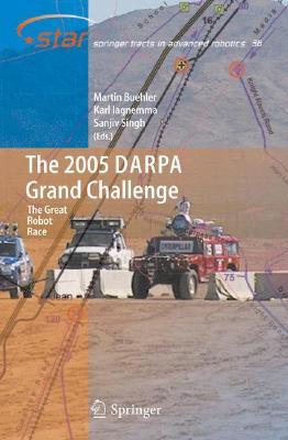 The 2005 Darpa Grand Challenge: The Great Robot Race