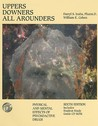 Uppers, Downers, All Arounders: Physical and Mental Effects of Psychoactive Drugs [With CDROM]